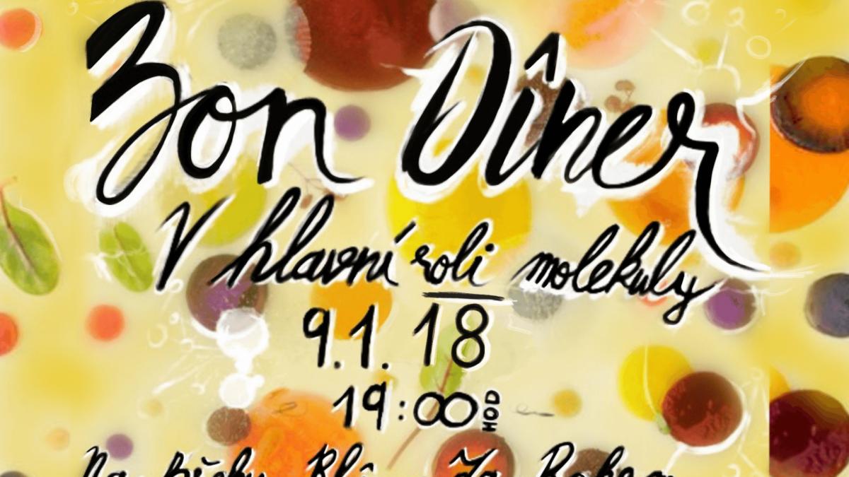 Bon Diner: V hlavní roli molekuly